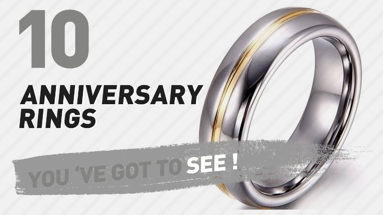 Anniversary Rings Top 10 Collection // Uk New & Popular 2017 – Youtube Regarding Most Up To Date Titanium Anniversary Rings (View 2 of 25)